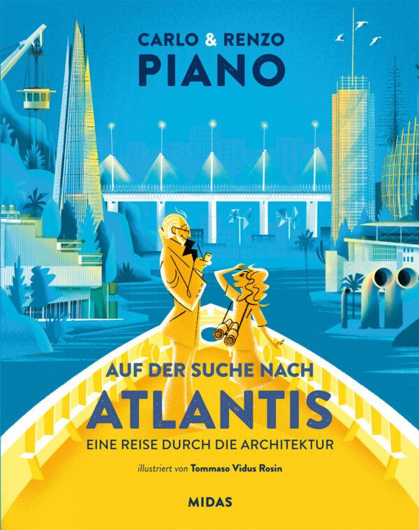 Auf der Suche nach Atlantis (Renzo Piano)